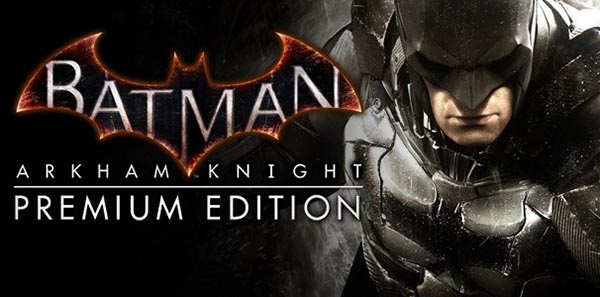 Batman: Arkham Knight Premium Edition Action PC Game Download