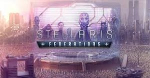 Stellaris Federations Crack PC +CPY Free Download Game