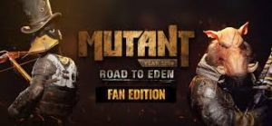 Mutant Year Zero Road To Eden Crack PC Download Game