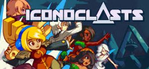Iconoclasts Crack PC +CPY Free Download CODEX Torrent 2021