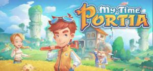 My Time At Portia Crack PC +CPY Free Download CODEX Torrent