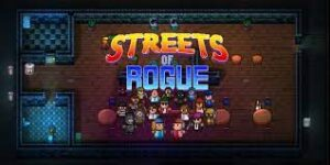 Streets of Rogue Crack Codex Torrent Free Download Game 2021