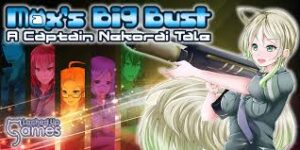 Max's Big Bust A Captain Nekorai Tale Crack CPY Free Download