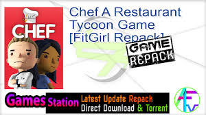 Chef A Restaurant Tycoon Crack Free Download PC +CPY CODEX Torrent